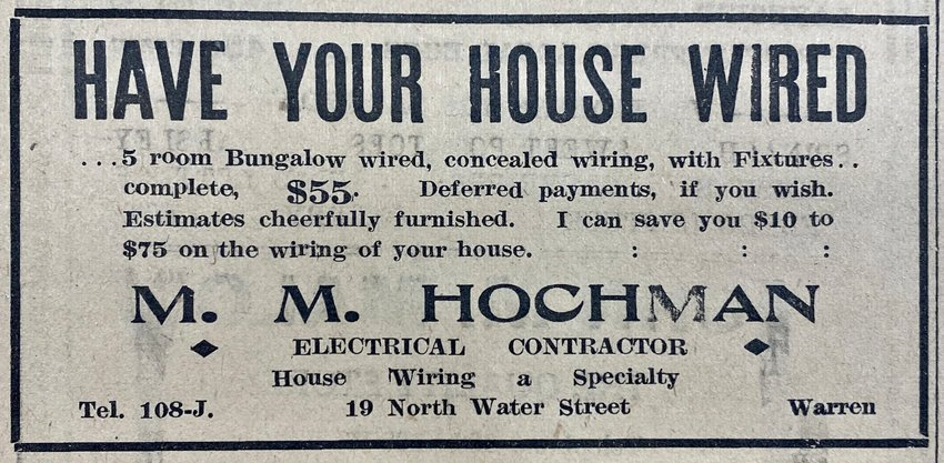 From an ad that ran in the Warren and Barrington Gazette this week in May 1921.