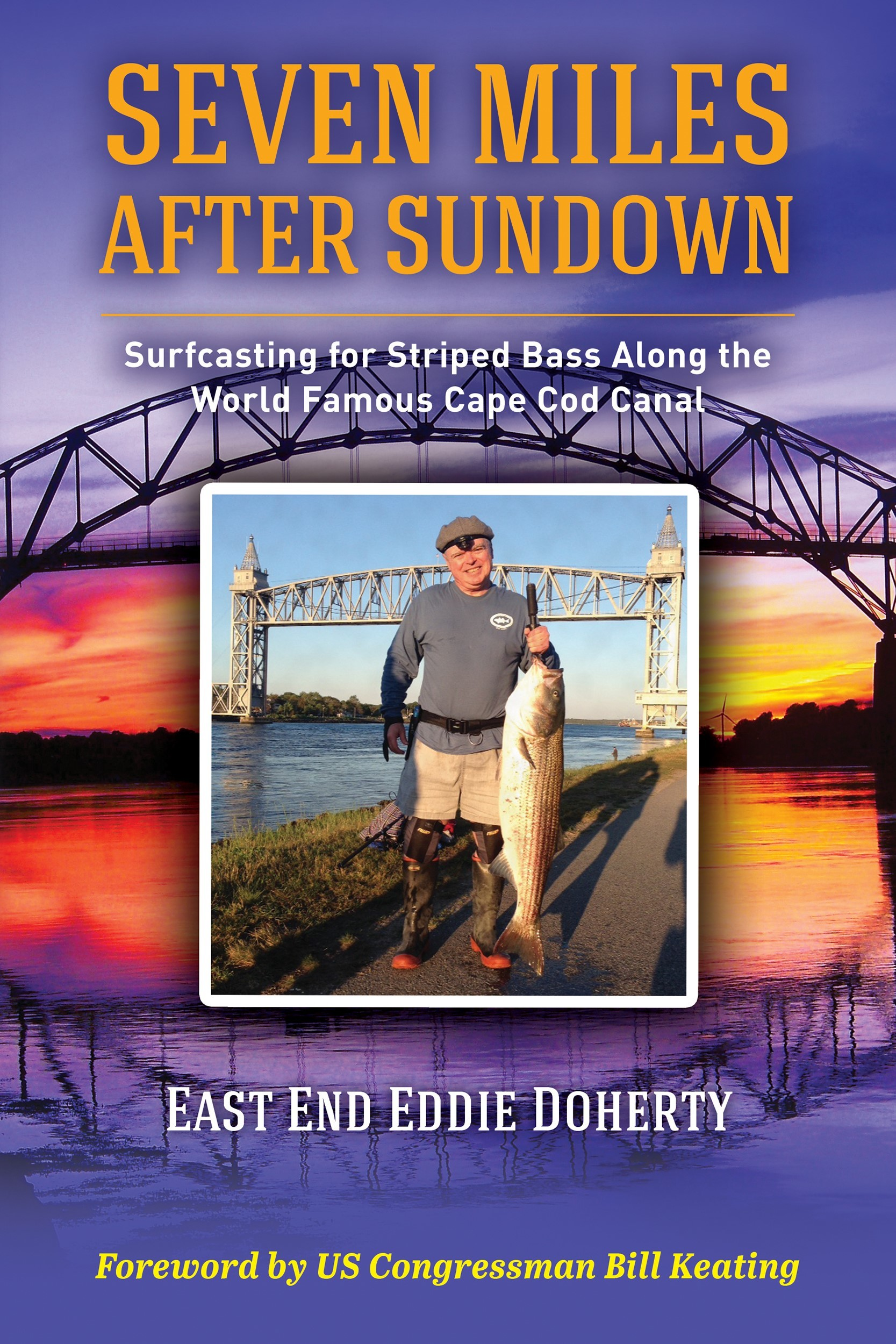 'Seven miles after sundown' by East End Eddie Doherty of Mattapoisett. This new book is about surfcasting for striped bass along the Cape Cod Canal. Soft cover available for $16.95 on Amazon.