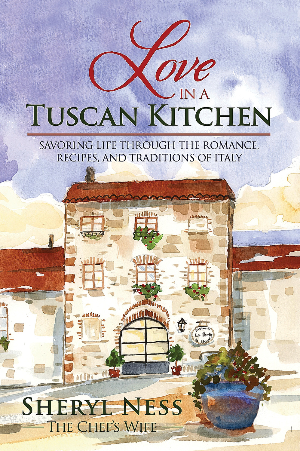 """Love in a Tuscan Kitchen """