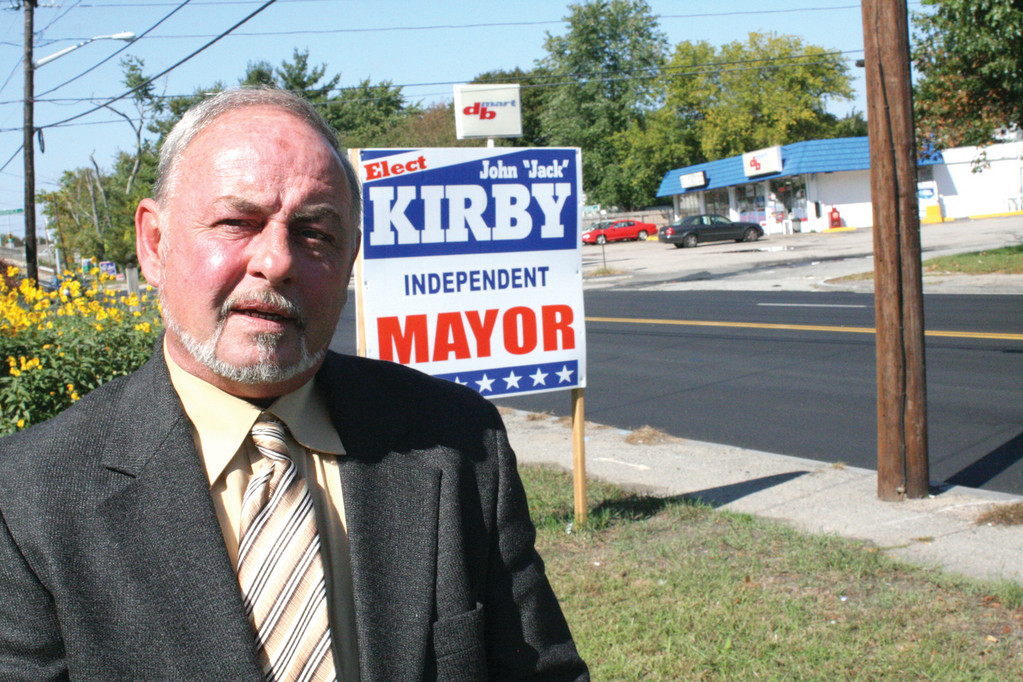 RUNNING AGAIN: Jack Kirby is making his third run for mayor. This time he is an independent.
