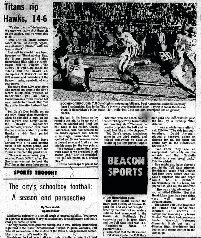 In 1963, Vets beat Pilgrim 33-6 in the first annual Thanksgiving Day match-up between the two teams. Nine years later, in 1972, Toll Gate beat Hendricken 14-6 in the first game of their series. This year, the four teams may meet on Thanksgiving for the final time, pending a potential school closing.