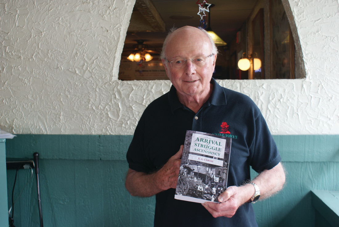 "LABOR OF LOVE: Author Ed Carosi, also known as the owner of Uncle Tony's Pizza in Cranston and Johnston, is proud to have published ""The Arrival, The Struggle, The Ascendancy,"" which was inspired by his brother's friend and Veteran, Hugo Rossi."