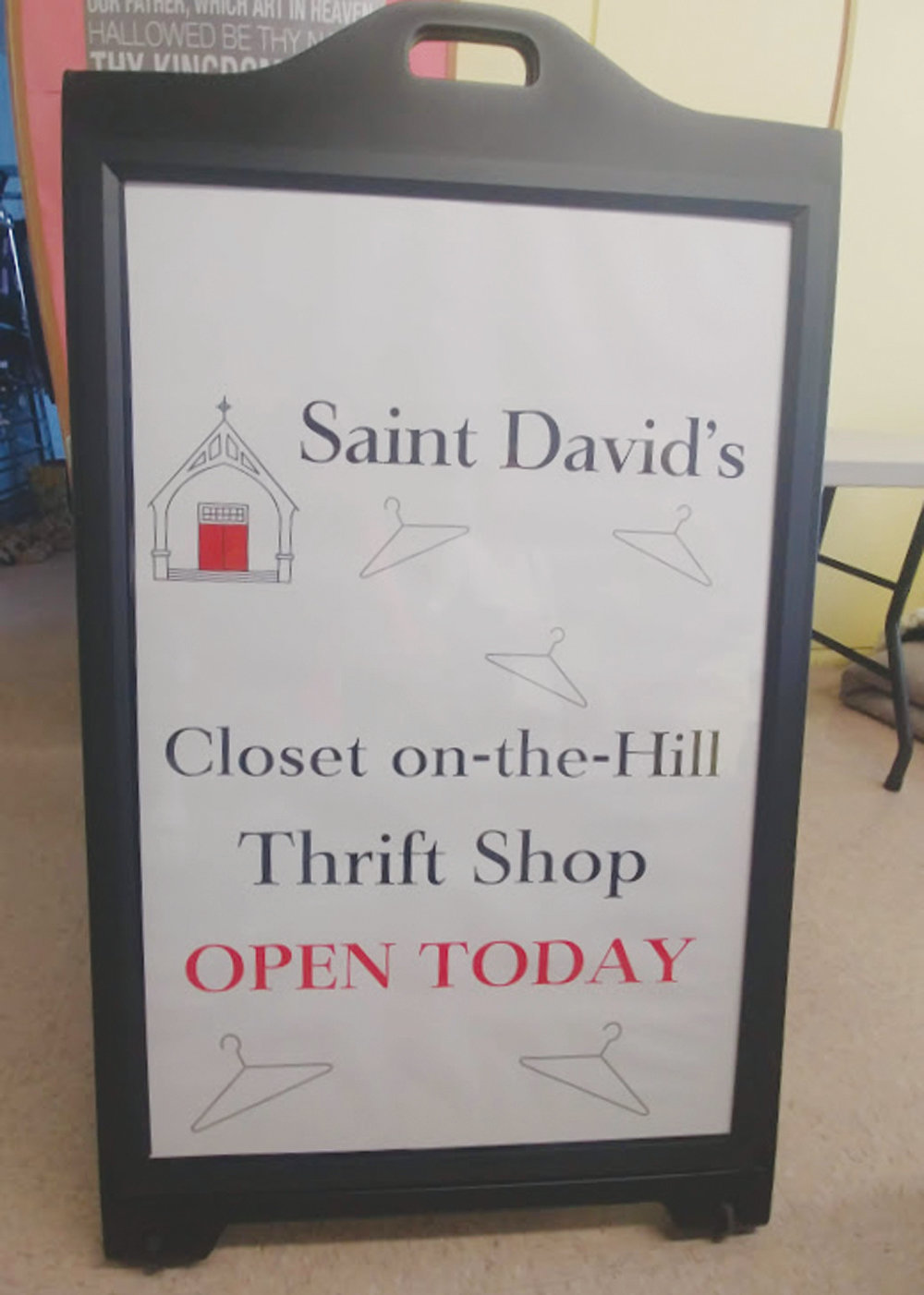 SIGNS UP: Signage like this will be placed on the road near St. David's on-the-Hill's new thrift shop, the Closet on-the-Hill, to indicate when the shop will be open for business.